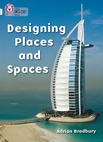 9780007186822: Collins Big Cat - Designing Places and Spaces: Band 17/Diamond