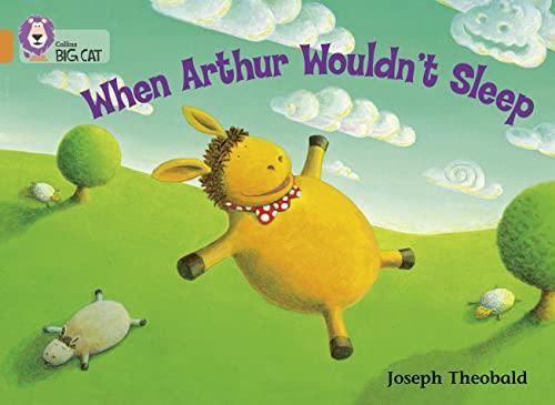 9780007186884: When Arthur Wouldn't Sleep (Collins Big Cat)