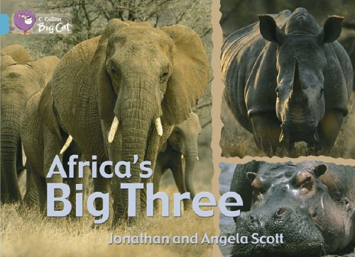 9780007186938: Collins Big Cat - Africa's Big Three: Band 07/Turquoise