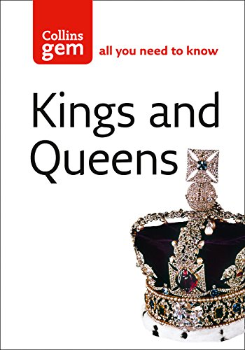 9780007188857: Kings and Queens (Collins Gem)