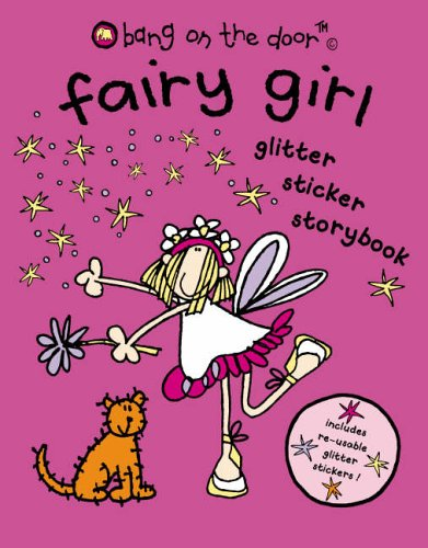9780007188963: Fairy Girl: Glitter Sticker Storybook