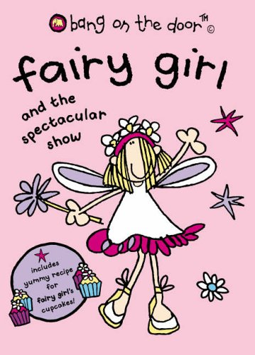 9780007188970: Fairy Girl and the Spectacular Show