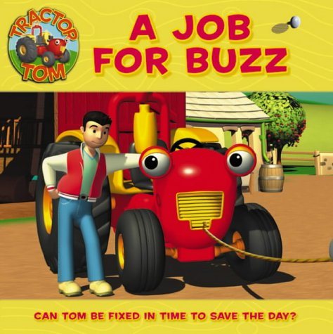 9780007189038: Tractor Tom Job for Buzz