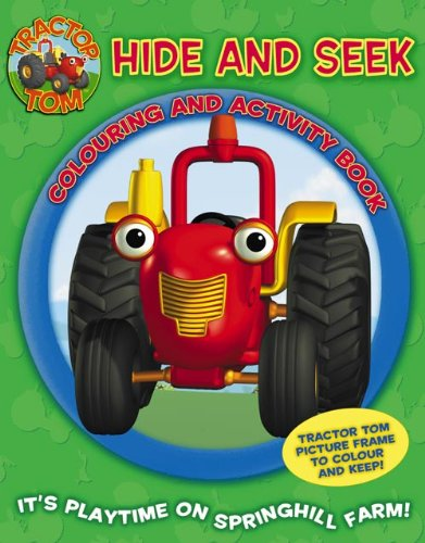 9780007189069: Tractor Tom - Hide and Seek Colouring and Activity Book