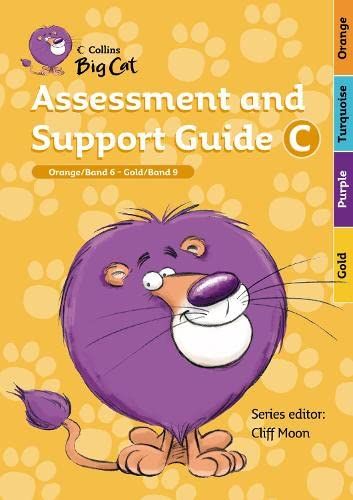 9780007189304: Assessment and Support Guide C: Band 06--09/Orange--Gold (Collins Big Cat)