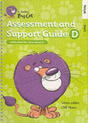9780007189311: Collins Big Cat Teacher Support - Assessment and Support Guide D: Band 10-11/White-Lime