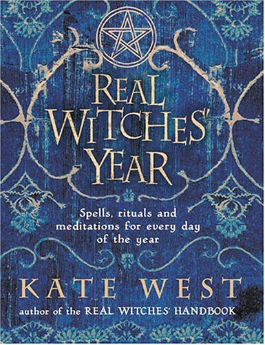 9780007189519: The Real Witches' Year: Spells, Rituals and Meditations for Every Day of the Year