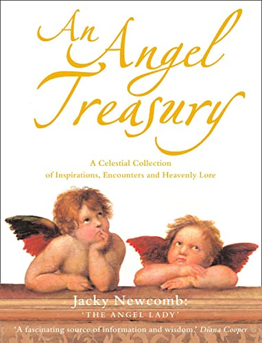 9780007189540: An Angel Treasury: A Celestial Collection of Inspirations, Encounters and Heavenly Lore