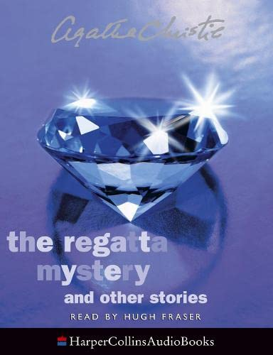 9780007189748: The Regatta Mystery: Complete & Unabridged: And Other Stories