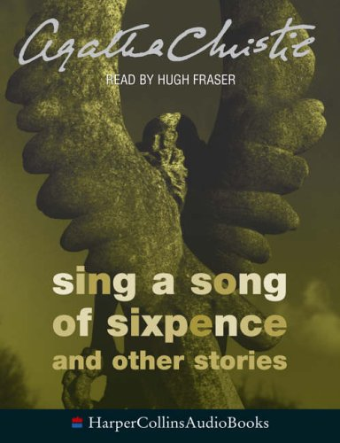 9780007189779: The Listerdale Mystery: Complete & Unabridged: Sing a Song of Sixpence and Other Stories