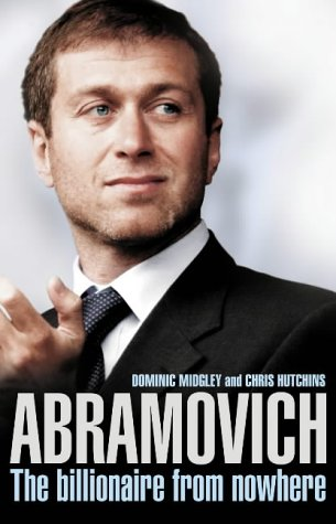 9780007189830: Abramovich: The Billionaire from Nowhere