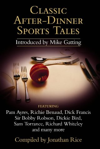 9780007189892: Classic After-Dinner Sports Tales