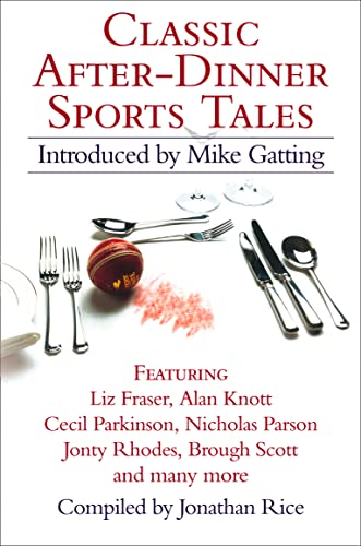 9780007189908: Classic After-Dinner Sports Tales