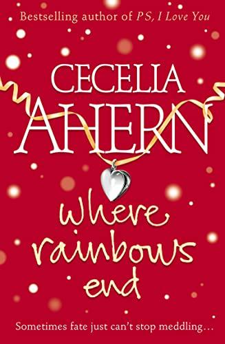 Where Rainbows End: Ahern, Cecelia
