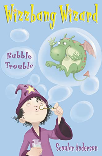 9780007190065: Wizzbang Wizard: Bubble Trouble