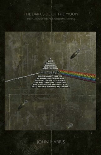 9780007190249: The Dark Side of the Moon : The Making of the Pink Floyd Masterpiece