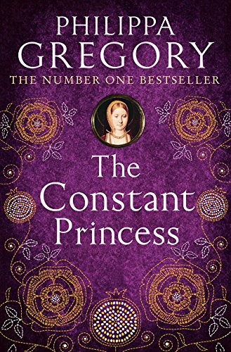 9780007190317: The Constant Princess: 4 (Tudor series)