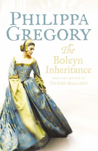 The Boleyn Inheritance: Gregory, Philippa
