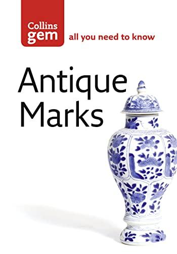 9780007190478: Collins Gem Antique Marks: Find the Mark to Make you Rich!