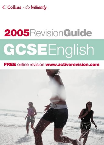 9780007190546: GCSE English 2005 (Revision Guide)