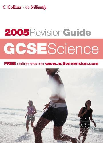 9780007190553: GCSE Science 2004/2005 (Revision Guide)