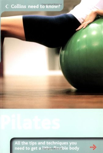 9780007190638: Pilates (Collins Need to Know?)