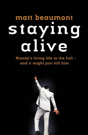 9780007190690: Staying Alive