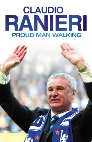 9780007190713: Proud Man Walking: My Chelsea Diary