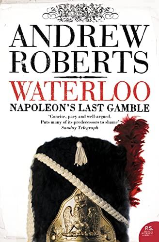 9780007190768: Waterloo: Napoleon's Last Gamble (Making History (Paperback))