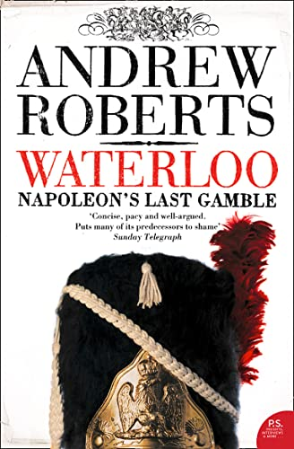 9780007190768: Waterloo: Napoleon's Last Gamble
