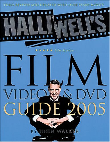 9780007190812: Halliwell's Film, Video & DVD Guide 2005 (Halliwell's: The Movies That Matter)