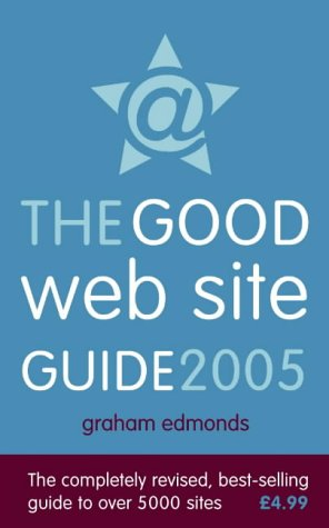 9780007190836: The Good Web Site Guide 2005