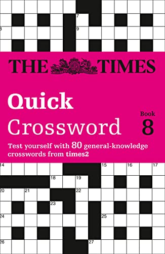 9780007190843: Times Quick Crossword Book 8: 80 General Knowledge Puzzles from The Times 2: No. 8 (