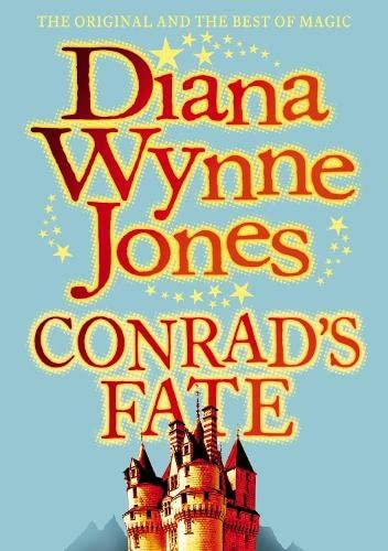 The Chrestomanci Series (6) - Conrad's Fate (1st edition hardback): Diana Wynne Jones