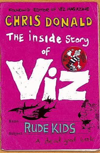 """9780007190973: The Inside Story of """"Viz"""": Rude Kids"""