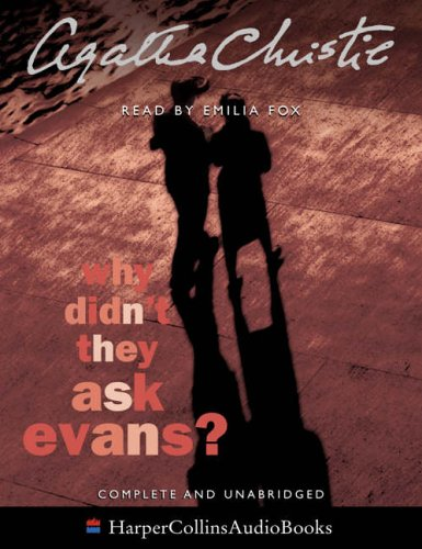 9780007191031: Why Didn't They Ask Evans?: Complete & Unabridged