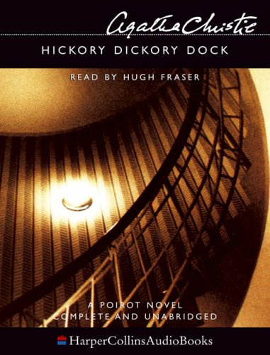 9780007191161: Hickory Dickory Dock: Complete & Unabridged