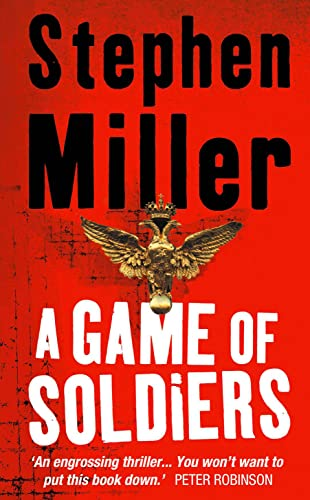 9780007191215: A Game Of Soldiers
