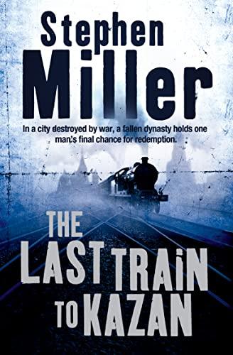 9780007191239: The Last Train to Kazan