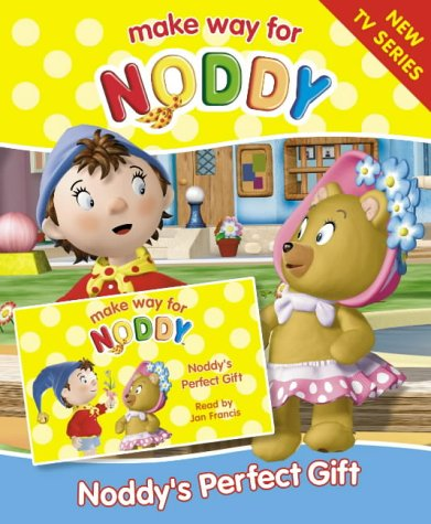9780007191260: Make Way for Noddy (5) - Noddy's Perfect Gift: Complete & Unabridged
