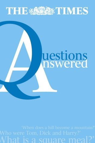 9780007191352: The Times Questions Answered (