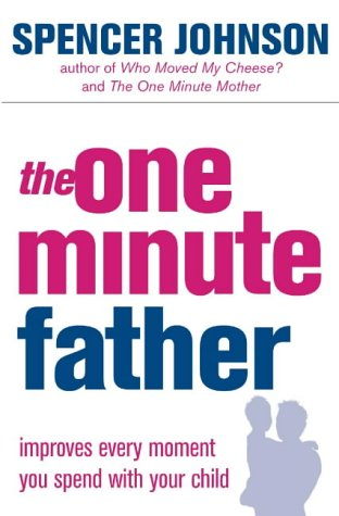 9780007191413: The One-Minute Father (The One Minute Manager)