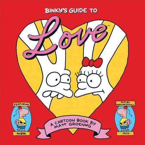 9780007191673: Binky's Guide to Love: A Little Book of Hell by Matt Groening