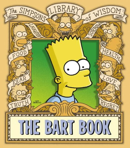 9780007191697: The Bart Book (The Simpsons Library of Wisdom)