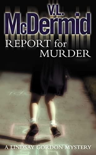 9780007191741: Report for Murder (Lindsay Gordon Crime Series)