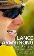 9780007191833: Lance Armstrong: Tour De Force