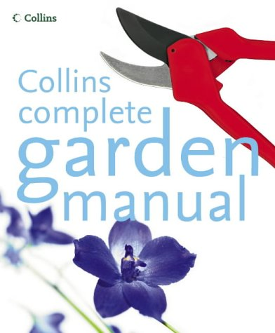 9780007191840: Collins Complete Garden Manual