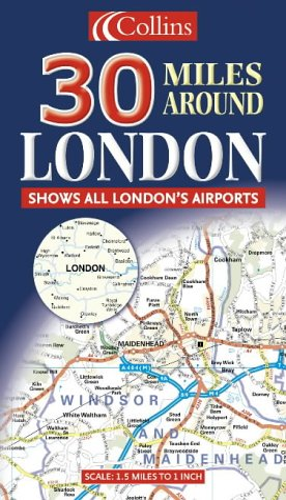 9780007191888: 30 Miles Around London