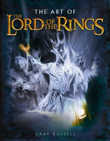 9780007191925: The Lord of the Rings - The Art of the Lord of the Rings Trilogy