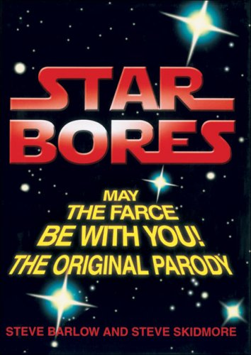 9780007192083: Star Bores: May the Farce be with You!